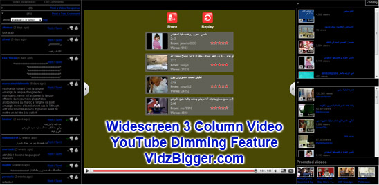 Widescreen 3 Column Video YouTube Dimming Feature VidzBigger.com
