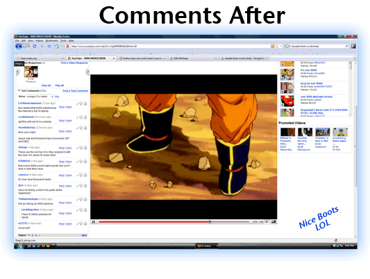 Comments After - VidzBigger automatically keeps the video on screen & the largest size at ALL TIMES!  No more waiting until the end, or pausing the video to read comments!
